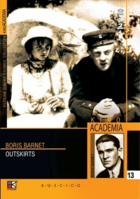 The Patriots (Outskirts) (Okraina) (Kino Academia. Vol. 13) (Hyperkino) (RUSCICO) (2 DVD) - Boris Barnet, Vasilenko Sergey, Sergey Kozlovskiy, Nikolay Kryuchkov, Andrey Fayt, Mihail Yanshin, Vladimir Uralskiy