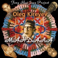 Audio CD Oleg Kireyev. Mandala. Feng Shui Jazz Project -