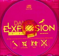 Various Artists. Dance Explosion. East Level. Mix 2 - Doppel-E , Egor , Senator , Alla , Akzent , Чёрный Ангел , New Russian