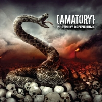 Amatory. Instinct Of The Doomed (Instinkt obretschjonnych) - Amatory