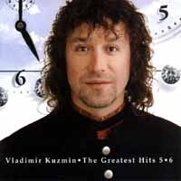 Vladimir Kuzmin. The Greatest Hits 5-6 (2 CD) - Владимир Кузьмин