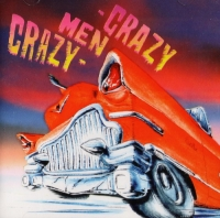 CD Диски Crazy Men Crazy. That's the way - Crazy Men Crazy