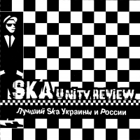 Various Artists. Ska unity review. Lutschschij Ska Ukrainy i Rossii - Male factors , Cabernet Deneuve , Landyshi , Distemper , Shlyuz , Sobaki V Kosmose