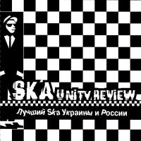 Various Artists. Ska unity review. Lutschschij Ska Ukrainy i Rossii - Male factors , Cabernet Deneuve , Landyshi , Distemper , Shlyuz , Sobaki V Kosmose