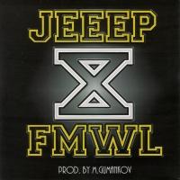 JEEEP (D.O.B. COMMUNITY) & FMWL. X - Jeeep , D.O.B. Community