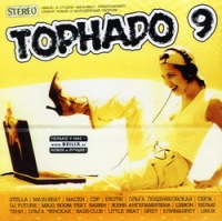 Various Artists. Tornado 9 - Lemon , Maxi-Boom , Zhenya Angel, Maxi-beat , Olga Pozdnyakovskaya, Olga Chenskaja, Maski