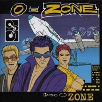 O-ZONE. Disco Zone - O-ZONE