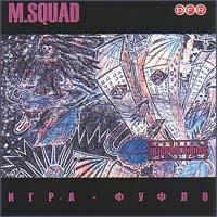 Игра-Фуфло - M.Squad