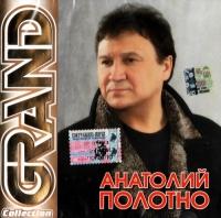 Anatolij Polotno. Grand Collection - Anatoliy Polotno