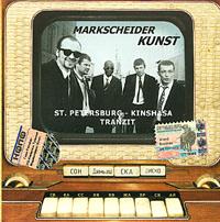 Markscheider Kunst  St  Petersburg - Kinshasa Tranzit - Markscheider Kunst