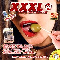 Various Artists. XXXL 14. Maksimalnyj - Tatyana Bulanova, Zhasmin , Via Gra (Nu Virgos) , Ruki Vverh! , Chay vdvoem , Blestyashchie , Mr. Credo