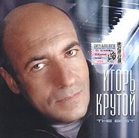 Igor Krutoj. The Best - Igor Krutoy, Valeriya , Igor Nikolaev, Aleksandr Serov, Valery Leontiev, Alla Pugacheva, Kristina Orbakaite