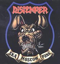 Distemper. Ska Moscow Punk - Distemper