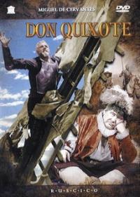 Don Quichotte (Don Kihot) (RUSCICO) (NTSC) - Grigoriy Kozincev, Karaev Abulfaz, Evgeniy Shvarc, Andrey Moskvin, Nikolaj Cherkasov, Georgiy Vicin, Galina Volchek