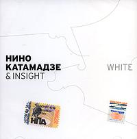 Nino Katamadze & Insight. White - Nino Katamadze, Insight