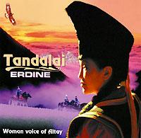 Tandalai. Эрдине - Тандалай