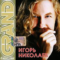 Igor Nikolaev. Grand Collection - Igor Nikolaev
