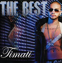 Timati. The Best - Тимати / Timati