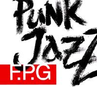 F.P.G. Punk Jazz - F.P.G.