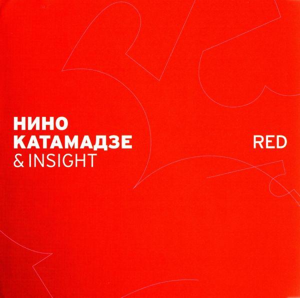 Audio CD Nino Katamadze & Insight. Red - Nino Katamadze, Insight