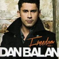 Dan Balan. Freedom Part 1 - Dan Balan