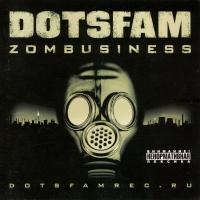 DotsFam. ZombusineSS - DotsFam
