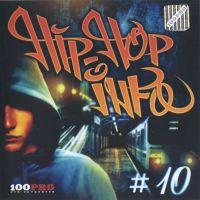 Various Artists. Hip-Hop Info Nr. 10 - Bad Balance , Мастер Шеff , Голос Донбасса , Типичный Ритм , Al Solo , Точка Отрыва , Капа