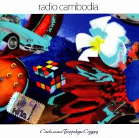 Radio Cambodia. Steklyannye barrikady serdets - Radio Cambodia