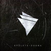 Epolets. Dogma - Epolets