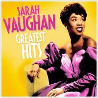Sarah Vaughan. Greatest Hits - Sarah  Vaughan