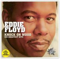 Eddie Floyd. Knock On Wood. His Greatest Hits - Eddie Floyd