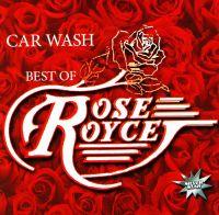 Car Wash. Best of Rose Royce - Rose Royce
