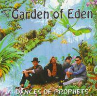 Garden of Eden. Dances of Prophets (Райский сад. Пляски пророков) - Garden of Eden