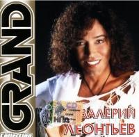 Valerij Leontev. Grand Collection - Valery Leontiev