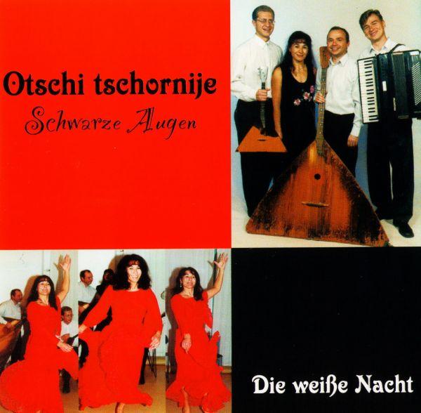 Audio CD Nina Schneider und Weiße Nacht. Schwarze Augen (Otschi tschernye) - Nina  Schneider