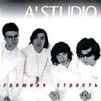 A-Studio.  Greshnaya strast - A'Studio