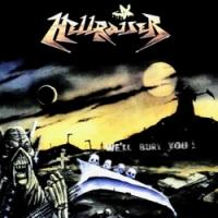Hellraiser. We'll Bury You! - Hellraiser