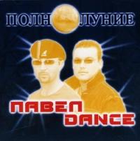 Pavel Dance. Polnolunie - Pavel dance