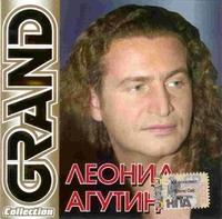 Леонид Агутин. Grand Collection - Леонид Агутин