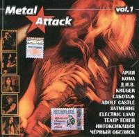 Metal Attack. Vol. 1 - Ariya (Aria) , Adolf Castle , DIV , Electric Land , Chernyy obelisk , Intoksikaciya , Krüger