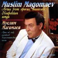 Арии Из Опер, Мюзиклов  Неаполитанские Песни - Муслим Магомаев