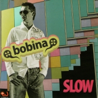 Bobina. Slow - Bobina (Dmitri Almasow)