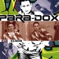 Para-Dox. Nash balkon - Para-Dox
