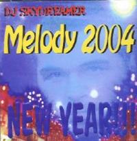 Melody 2004 - DJ Skydreamer