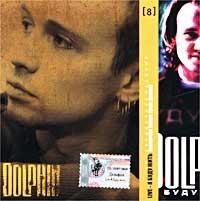 Dolphin. Коллекционное издание. Диск 8. Live - Я буду жить - Дельфин / Dolphin