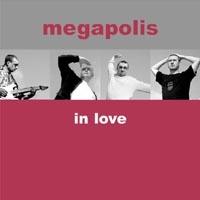 Megapolis in Love - Megapolis