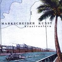 Markscheider Kunst. Krasivo Sleva (Красиво слева) - Маркшейдер Кунст