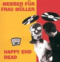 Messer fur frau Muller. Happy end Dead - Nozh dlya Frau Muller